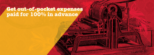 Get out-of-pocket expenses paid in advance.