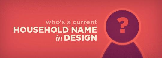 name a famous designer