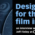 Designing for the Film Industry: Interview With Go Media's Jeff Finley