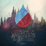 GMZ Reader Special: The Making of Andrew Jackson