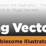 Adobe Illustrator: Opening Tricky Files