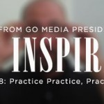 Daily Inspiration: Practice, Practice, Practice.