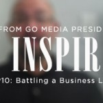 Daily Inspiration: Battling a Business Lull
