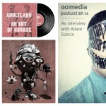 Go Media Podcast – Episode 14: An Interview With Adam Garcia