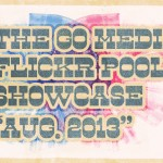 Flickr Pool Showcase – August 2013