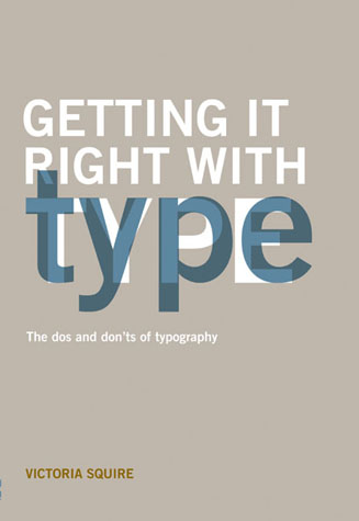 Getting it Right with Type by Victoria Squire