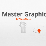 Become a Master Graphic Designer in 7 Easy Steps