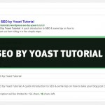 WordPress SEO by Yoast Tutorial for Dummies – Getting to Good in a Few Simple Steps