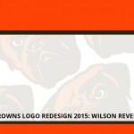 Cleveland Browns Logo Redesign 2015: Wilson Revehl of Go Media Weighs In