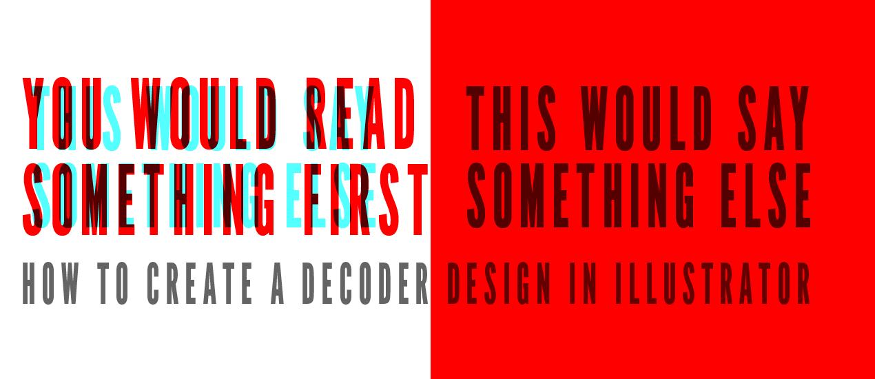 Decoder Glasses Graphic Design