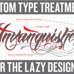 Typography Shortcuts: 'Custom' Type Treatments for the Lazy Designer