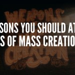 7 Reasons You Need to Attend Weapons of Mass Creation Fest 6