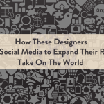 How These Designers Used Social Media to Expand Their Reach, Take On the World