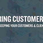 Conquering Customer Service: 5 Tips to Keeping Your Customers and Clients Happy