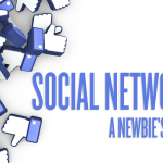 Social Networking 101 – A Newbie's Guide to Guaranteed Success