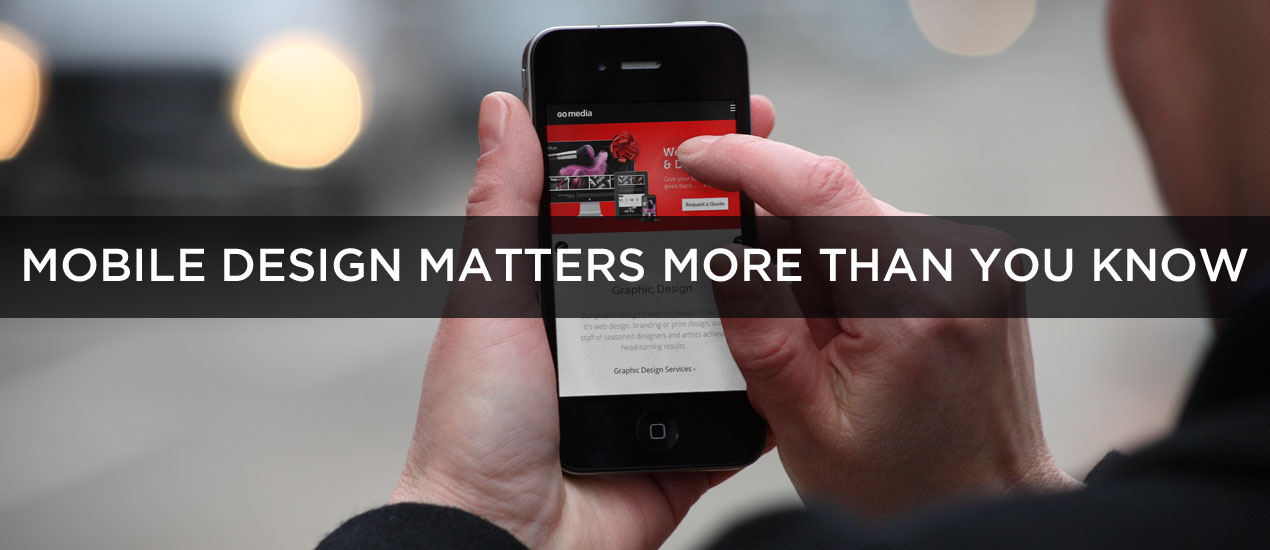 why mobile design is important