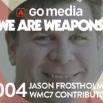 Podcast: Why Jason Frostholm is a Weapon of Mass Creation