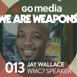 Podcast: Why Jay Wallace is a Weapon of Mass Creation