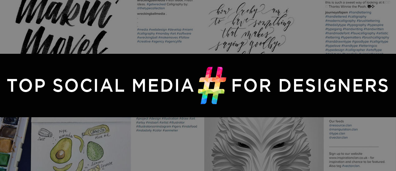 Top Social Media Hashtags For Designers