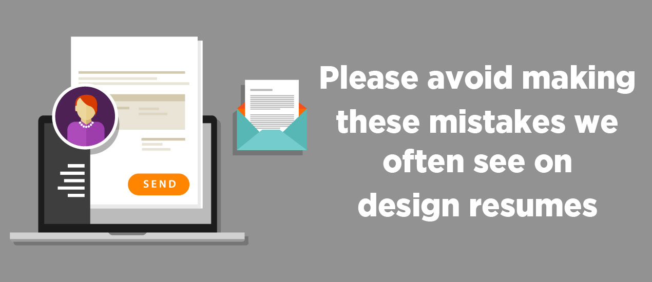 Please Avoid Making These Design Resume Mistakes