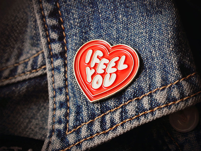 I Feel You Heart Pin by Jeff Finley