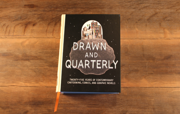 Drawn & Quarterly 25: Twenty-Five Years of Contemporary Cartooning, Comics, and Graphic Novels by Drawn & Quarterly