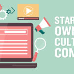 13 Tips to Starting Your Own Blog & Cultivating a Community