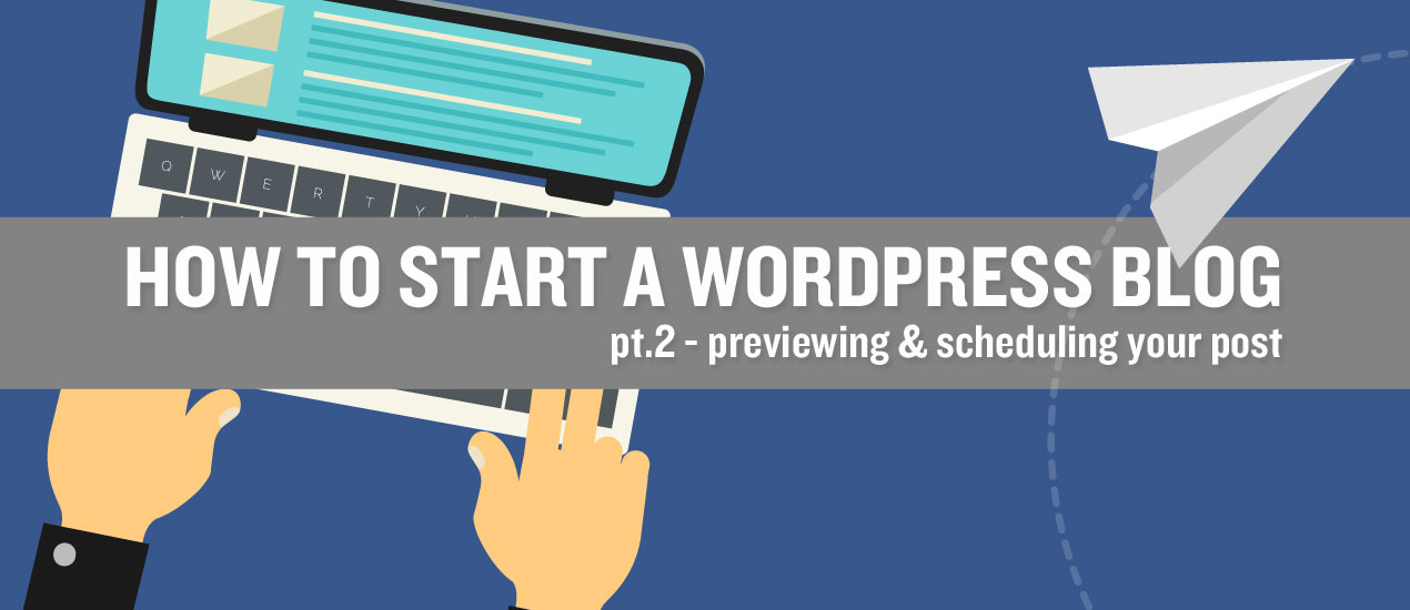 How to Schedule a Blog Post in WordPress