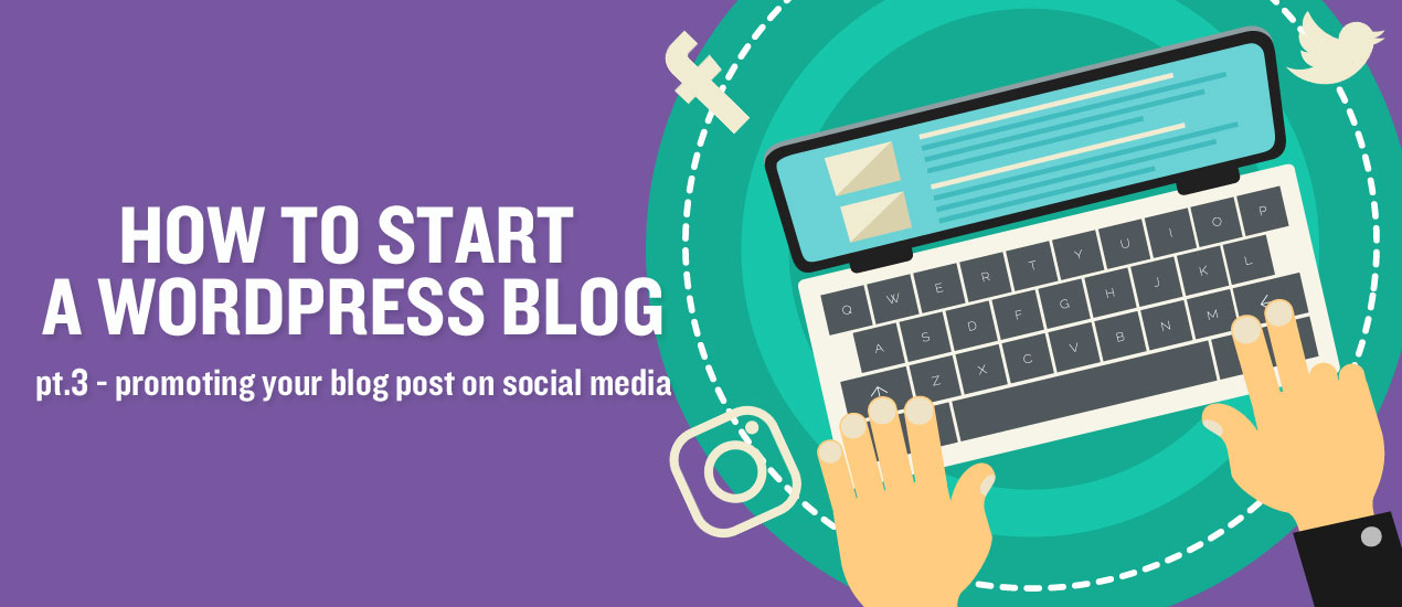 Promoting your blog post on social media