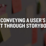 Conveying a User's Context through Storyboarding
