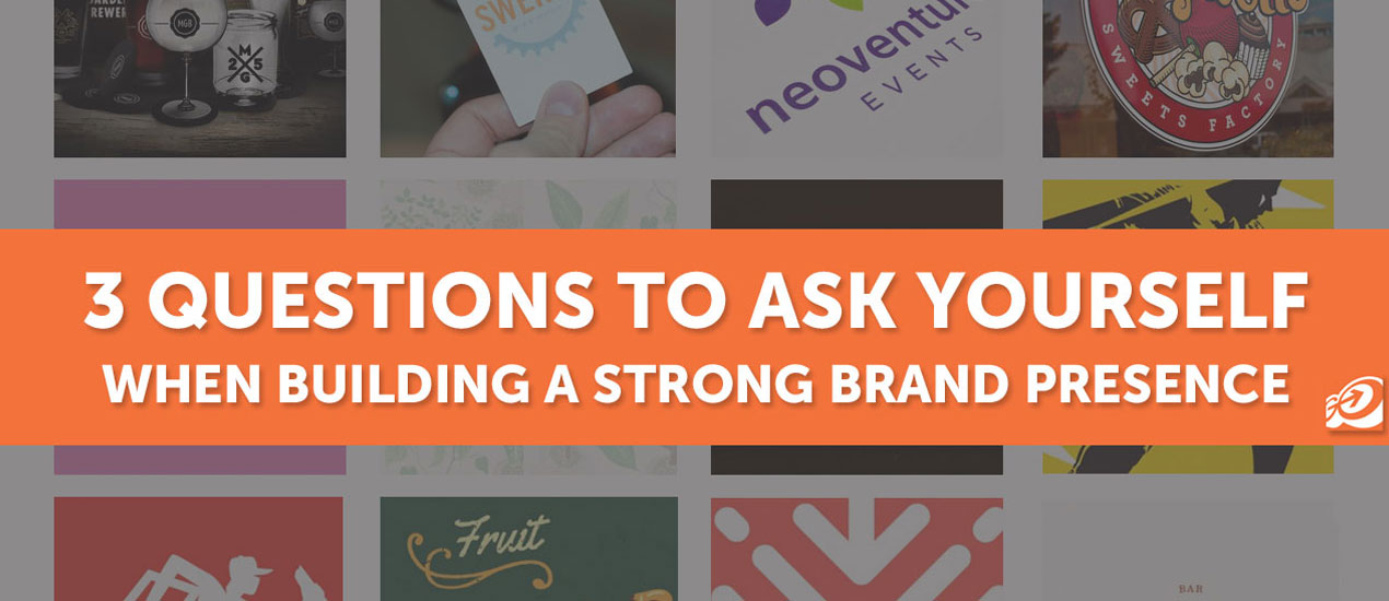 Questions to ask yourself when building a brand presence for Questions to ask a builder