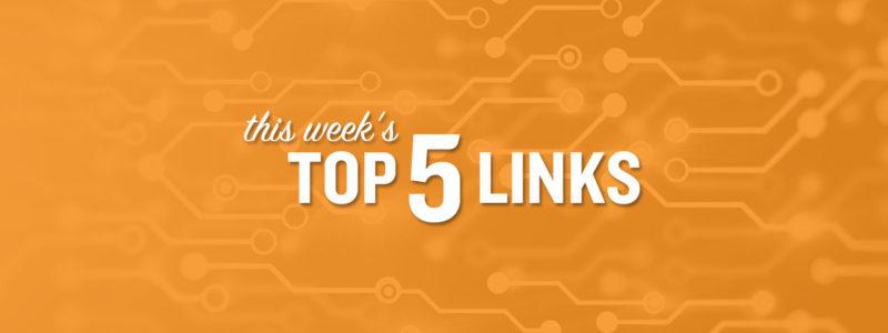 Top Five Links