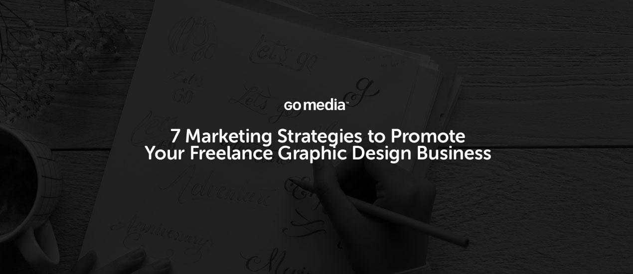 Marketing Strategies for Freelance Designers
