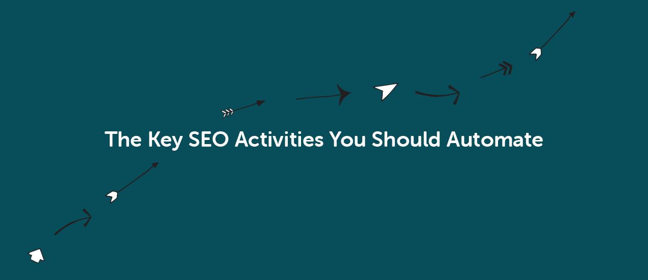 Seo Automation Activities