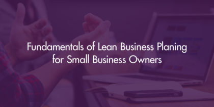 Lean Business Planning for Small Business Owners